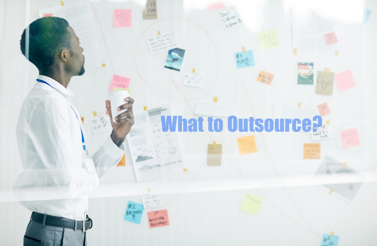 What to outsource - Entrepreneurs view